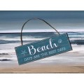 "Beach Days Are The Best Sign 12""x4"""