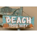 "Beach This Way Sign 4.75"" x 12"""
