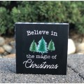 """Believe In The Magic of Christmas Box 6""""x6"""""""