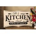"""It's My Kitchen Sign     9.25"""" x 15"""""""