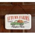 "Autumn Farms Metal Sign    5.5"" x 9.5"""