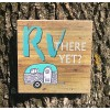 """RV There Yet Sign 8"""" x8"""""""