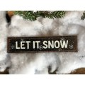 Let It Snow Metal Sign