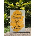 "A Good Laugh Is Sunshine Sign 8"" x 12"""