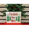 "Christmas Tree Farm Block Sign 6"" x 8"""